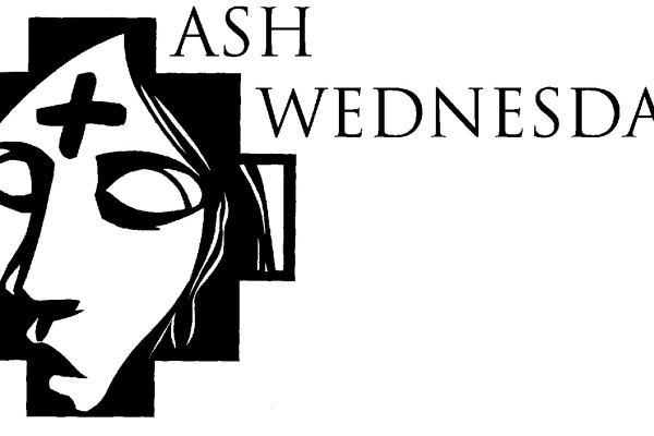 Ash Wednesday, Lent Reminds us of our need for God's Grace